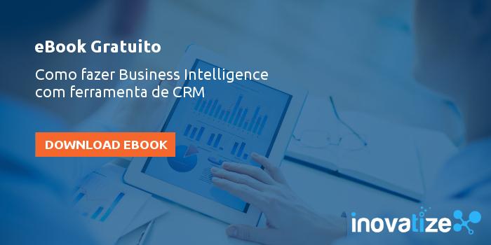 eBook Guia prático como fazer business intelligence com ferramenta de CRM