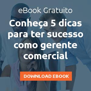 eBook 5 dicas para ter sucesso como gerente comercial