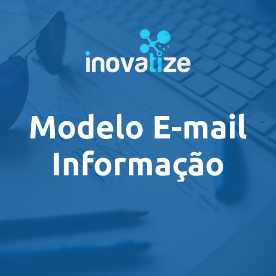 Modelo de E-mail para Informação